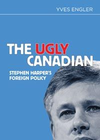 Yves Engler's The Ugly Canadian
