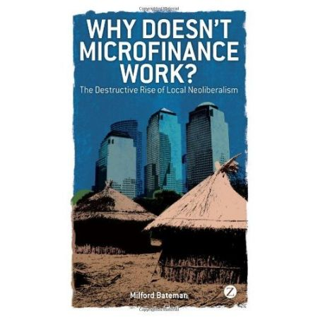 Microfinance: Small-scale Neoliberalism?