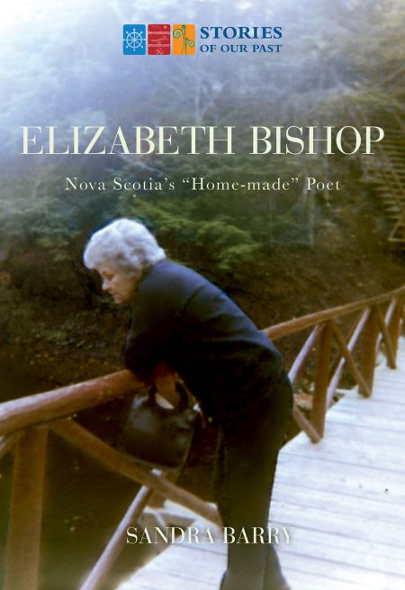 Cover of Sandra Barry's previous book on Elizabeth Bishop published by Nimbus Publishing