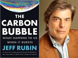 "Jeff Rubin, Former Chief Economist, CIBC and author of the new book, ""The Carbon Bubble"""