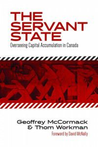 The Servant State - a new book by Geoffrey McCormack and Thom Workman