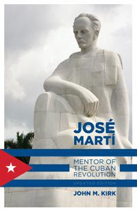 Book Review: Jose Marti - Mentor of the Cuban Revolution
