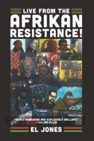 Book Review: Live from the Afrikan Resistance