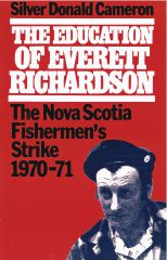 Silver Donald Cameron: The Canso Fishermen's Strike, Revisited