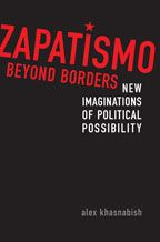 Book Review: Zapatismo Beyond Borders