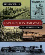 Herb MacDonald is the author of Cape Breton Railways: An Illustrated History